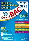 Objectif Bac - Biologie et physiopathologie humaines 1re et Term ST2Se ST2S...