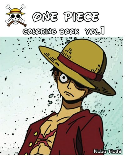 ONE PIECE : Coloring Book : Vol.1: Coloring Book