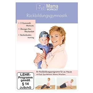 MamaWorkout - Rückbildungsgymnastik ++ Das Standardwerk von Expertin Verena Wiechers ++ rezensiert vom Hebammenforum!