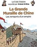 Le fil de l'Histoire raconté par Ariane & Nino - Tome 14 - La Grande Muraille de Chine