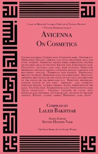 Avicenna on Cosmetics and Their Medicinal Uses por Avicenna