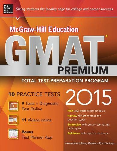 McGraw-Hill Education GMAT Premium, 2015 Edition