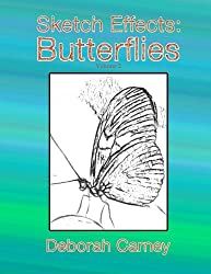 Sketch Effects: Butterflies Volume 2: Coloring Book for Adults (Sketch Effects Coloring Books for Adults) by Deborah Carney (2016-02-15)