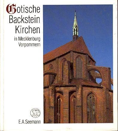 Gotische Backsteinkirchen in Mecklenburg-Vorpommern