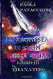 La Kronissea di Kron e degli Esiliati: Thanatos: Volume 3