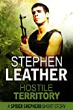 Hostile Territory (Spider Shepherd) by Stephen Leather