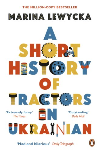 A Short History of Tractors in Ukrainian (Penguin Essentials) (English Edition) Ready Made Short