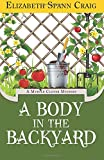 A Body in the Backyard: A Myrtle Clover Mystery: Volume 4 (Myrtle Clover Mysteries)