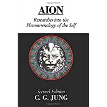Aion: Researches into the Phenomenology of the Self (Collected Works of C.G. Jung)