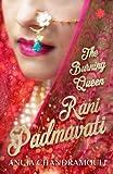 #10: Rani Padmavati: The Burning Queen