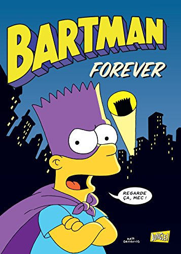Bartman, Tome 5 : forever