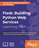 Flask: Building Python Web Services (English Edition)