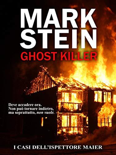 Ghost killer: I casi dell'ispettore Alex Maier