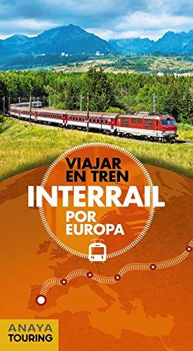 Interrail por Europa (Guías Singulares) por Anaya Touring