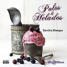 Polos y helados (GASTRONOMIA., Band 703011)