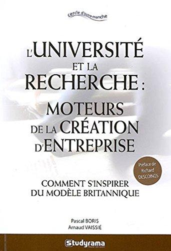 Université et la Recherche Moteurs de la Creation d'Entreprise