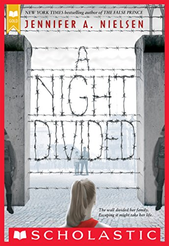 A Night Divided (Scholastic Gold) (English Edition) di Jennifer A. Nielsen