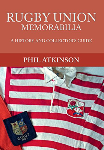 Rugby Union Memorabilia: A History and Collector's Guide (History & Collectors Guide) (English Edition)