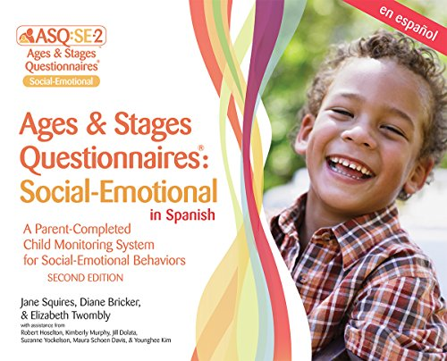 Ages & Stages Questionnaires(r) Social-Emotional in Spanish (Asq: Se-2(tm) Spanish): A Parent-Completed Child Monitoring System for Social-Emotional B por Jane Squires