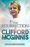Image de The Resurrection of Clifford McGinnis (English Edition)