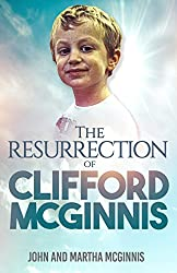 The Resurrection of Clifford McGinnis (English Edition)