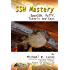 SSH Mastery: OpenSSH, PuTTY, Tunnels and Keys (IT Mastery Book 1) (English Edition)