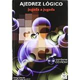 Ajedrez Logico: Jugada A Jugada