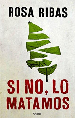 Si no, lo matamos (Comisaria Cornelia Weber-Tejedor 4) (Spanish Edition)