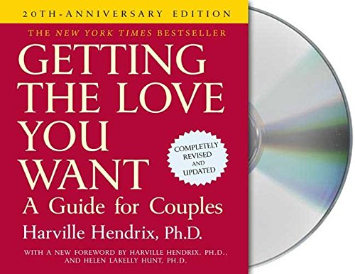 [Getting the Love You Want: A Guide for Couples] (By: PH D Harville Hendrix) [published: December, 2007]