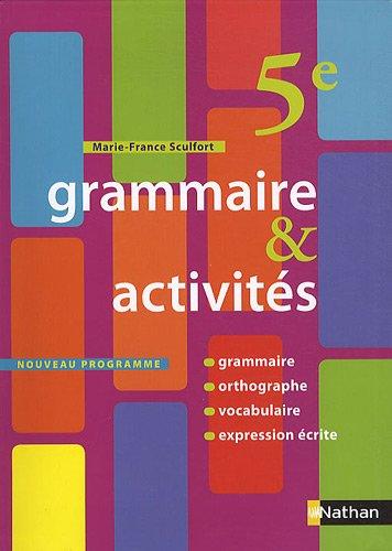 Grammaire et Activités 5e