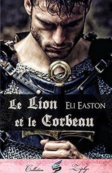 Le Lion et le Corbeau par [Easton, Eli]