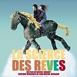 La Science des rêves : BO du film de Michel Gondry / Jean-Michel Bernard | Bernard, Jean-Michel