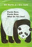 Bill Martin Pandabär, Pandabär, What Do You See? (1. Ausgabe) (6.11.2006)
