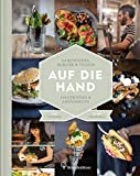 Auf die Hand: Sandwiches, Burger & Toasts, Fingerfood & Abendbrote