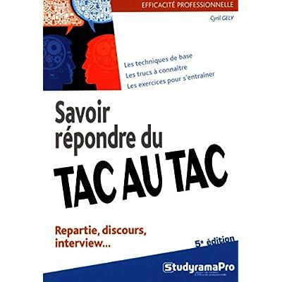 Download Savoir Repondre Du Tac Au Tac Repartie Discours