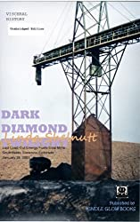 DARK DIAMOND TWILIGHT: Last coal load out from Energy Fuels (Short True Account w/Photos) (English Edition)