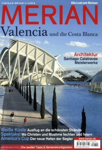 Merian. Valencia und die Costa Blanca. Die besten Tipps & Sehenswürdigkeiten