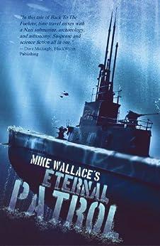 Eternal Patrol (English Edition) par [Wallace, Michael]