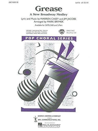 Preisvergleich Produktbild Grease: A New Broadway Medley (SATB). Für SATB (Gemischter Chor), Klavierbegleitung(mit Akkordsymbolen)