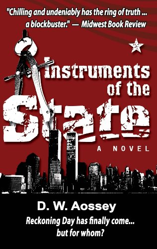 Instruments of the State by Aossey, D. W. ( Author ) ON Jan-11-2011, Hardback
