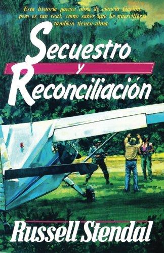 Secuestro y Reconsiliacion por Russell M. Stendal