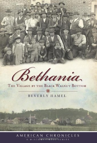 Bethania: The Village by the Black Walnut Bottom (American Chronicles) -