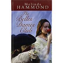 The Belles Dames Club (Ulverscroft Large Print)