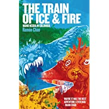 The Train of Ice and Fire (English Edition)