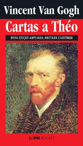 Cartas a Theo (Portuguese Edition) eBook: Van Gogh, Pierre ...