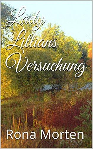 Buchseite und Rezensionen zu 'Lady Lillians Versuchung' von Rona Morten