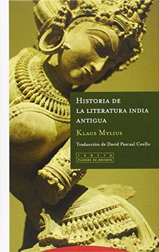 Historia De La Literatura India Antigua (Pliegos de Oriente)