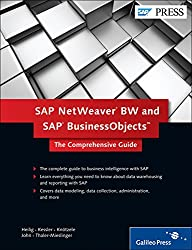 SAP NetWeaver BW and SAP BusinessObjects: The Comprehensive Guide (SAP PRESS: englisch)