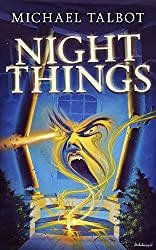 Night Things by Michael Talbot (2015-03-03)