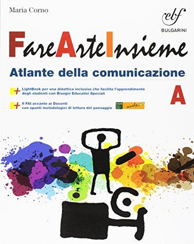 Fare arte insieme. Vol. A-B. Per laScuola media. Con e-book. Con espansione online